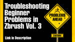 Troubleshooting Beginner Problems in Zbrush Vol. 3 by Art-of-Akrosh