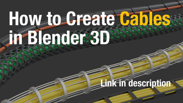 How to Create Cables in Blender3D