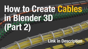 How-to-Create-Cables-in-B3D (Part 2)