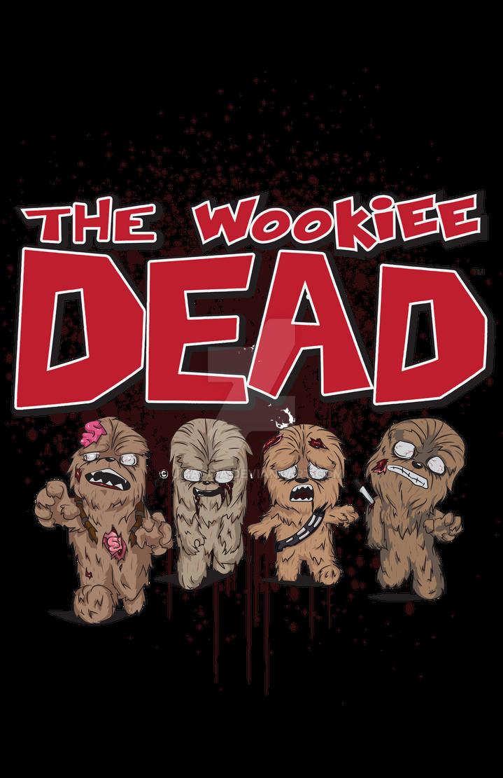 The Wookiee Dead by jmascia
