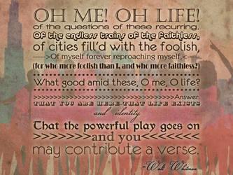 O me! O Life! by iRendAsunder