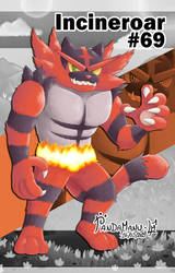 #69 | Incineroar by PandaManu