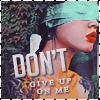 Don't Give up by noirchrome