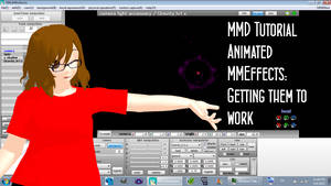 MMD How to Use MME that is animated