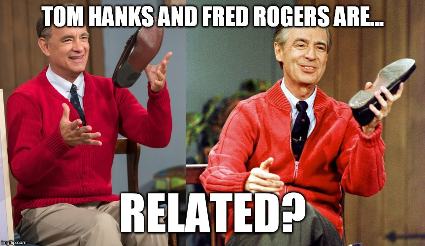 Tom Hanks Is Related To Fred Rogers By Mlpfan3991 On Deviantart