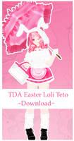 TDA Easter Loli Teto +DL by olivemoone