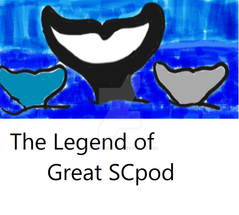 The Legend Of SCpod cover by Dolphingurl21stuff