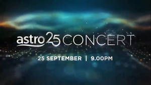 Astro 25 Years Concert 25 September 9.00PM