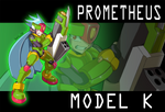 Commission: Prometheus Model K