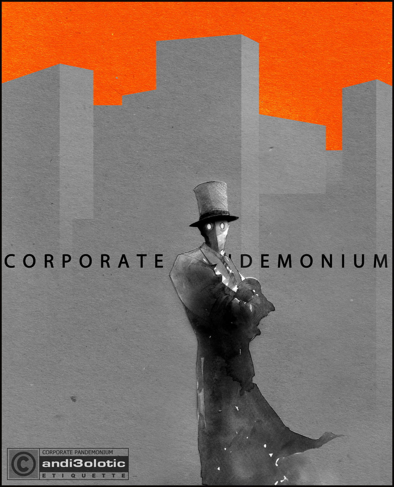 Corporate Pandemonium 10 by andi3olotic