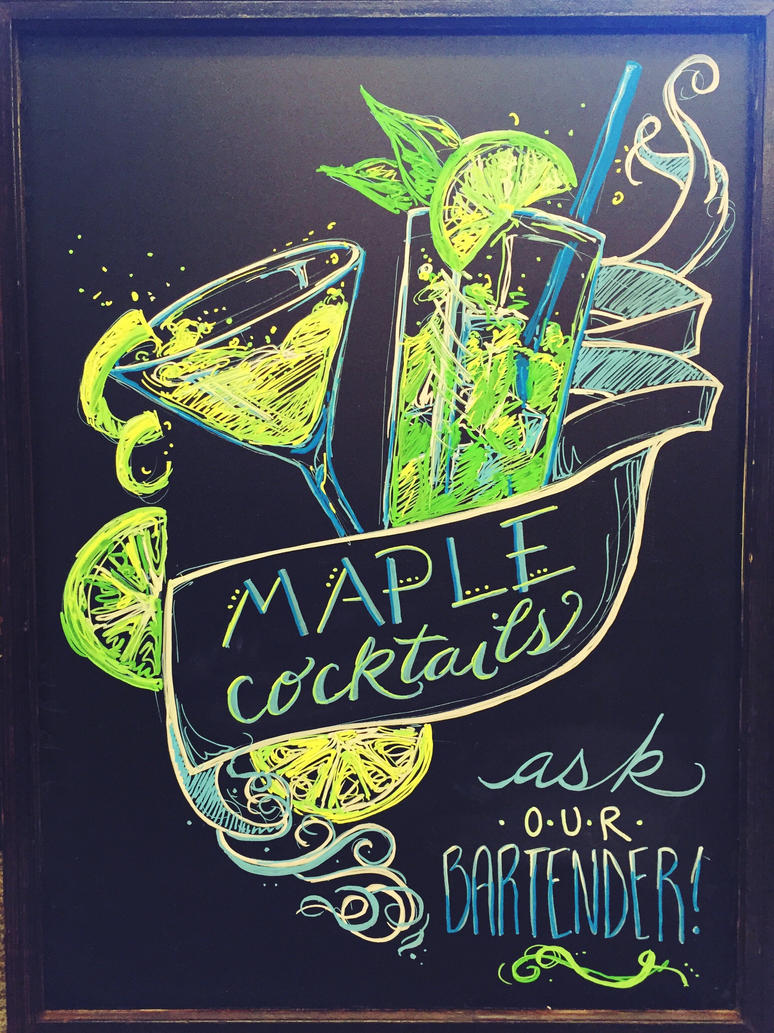 Maple Cocktails Chalkboard by Wrenatus