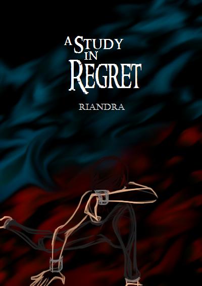 A Study in Regret: A Sherlock Holmes Pastiche by aleineskyfire