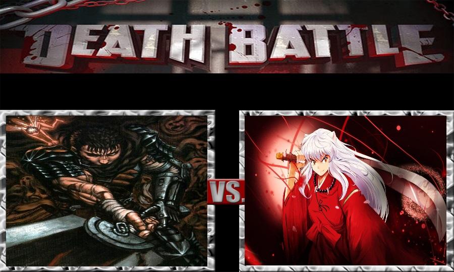 Death Battle-Guts vs. Inuyasha by SSJ4Truntanks