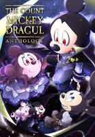 THE COUNT MICKEY DRAGUL ANTHOLOGY by hentaib2319