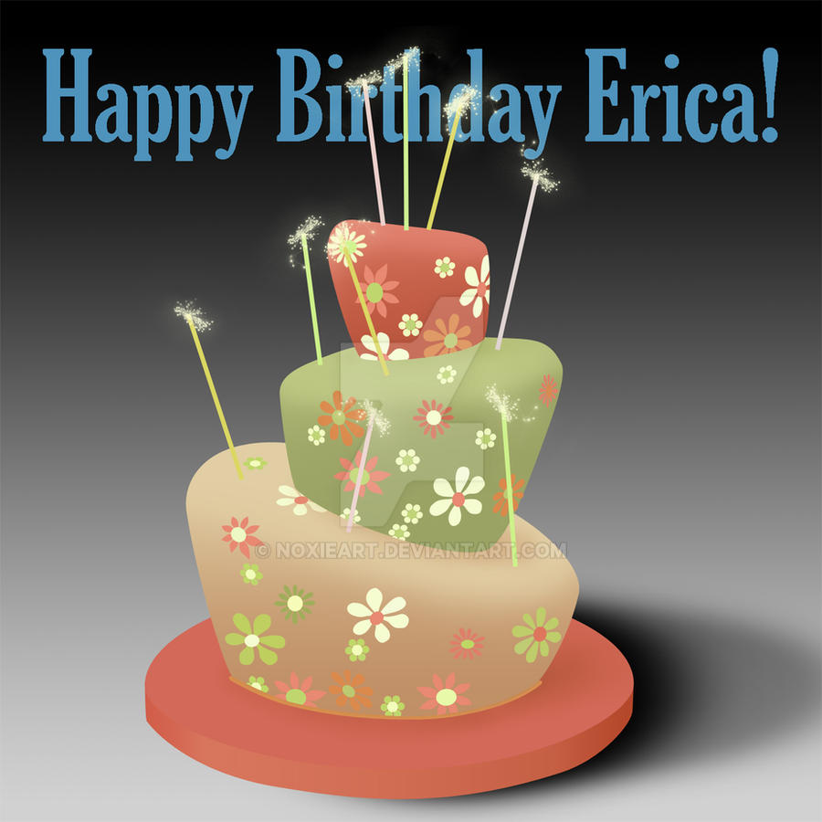 Happy Birthday Erica by NoxieArt