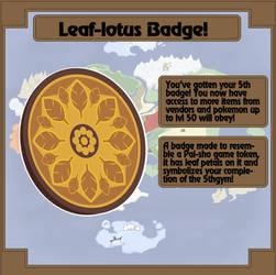 Gym badge: Leaf-Lotus