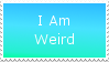 I Am Weird Stamp by PolandPeace