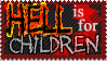 Hell is for Children by Dametora