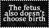 fetus gets no choice by Dametora