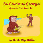Bi-Curious George by j-pitts