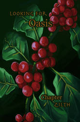 Looking for Oasis Chapter Two The Zilth
