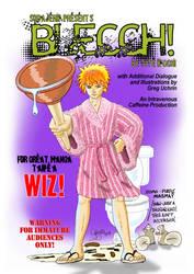 BLECCH COVER--Bleach parody by GregoriusU