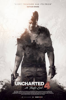 Uncharted 4: A Thief's End - Unofficial Poster