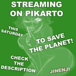 Streaming on Pikarto this Saturday
