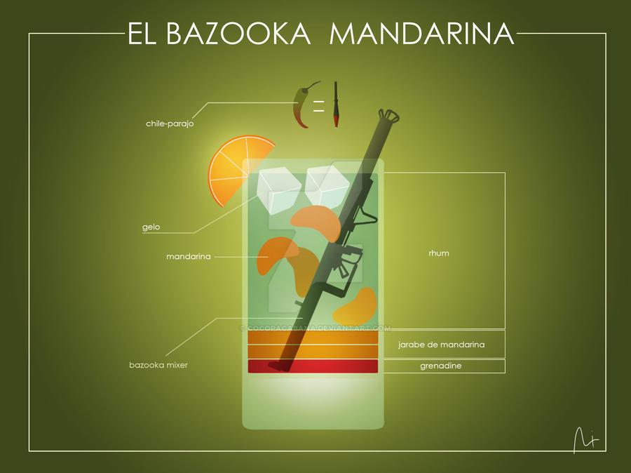 El Bazooka Mandarina by Cocopacabana