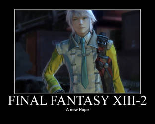 FF XIII-2 Motivational Poster by NinjaOfTheMachete