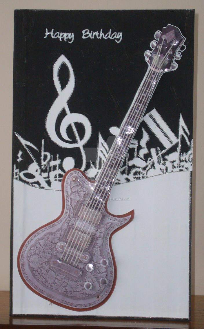 Steves Guitar Birthday Card By Blackrose1959