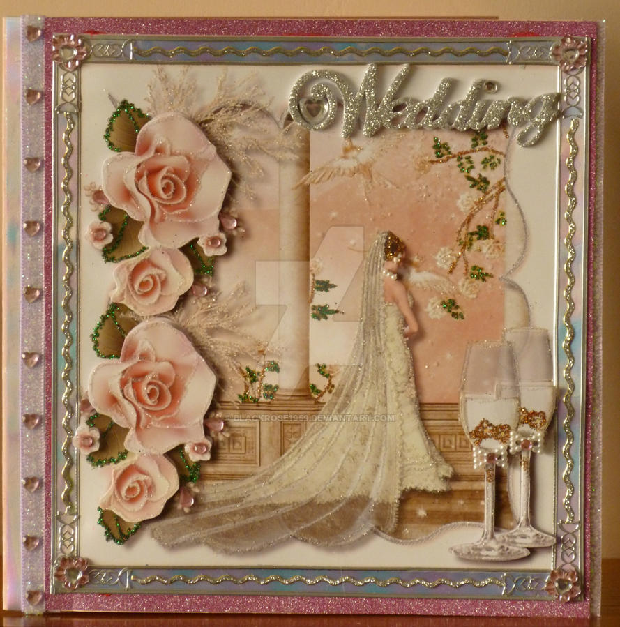 Wedding Card for Nicky my Hairdresser by blackrose1959