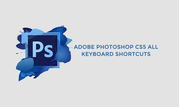 Photoshop Cs5 Shortcuts