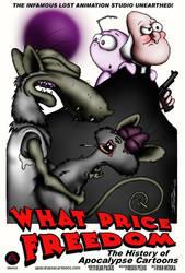 What Price Freedom Poster by ApocalypseCartoons