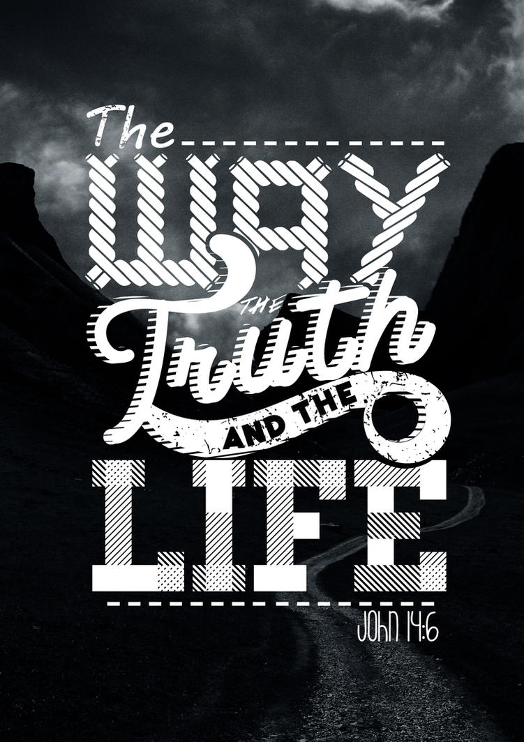 The Way, Truth and the Life. by janmil000 on DeviantArt