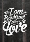 Bankrupt Without Love