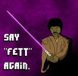 Say Fett Again by DanTheRawr