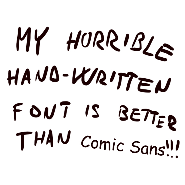 my tribute to Comic Sans .. by mat3jko