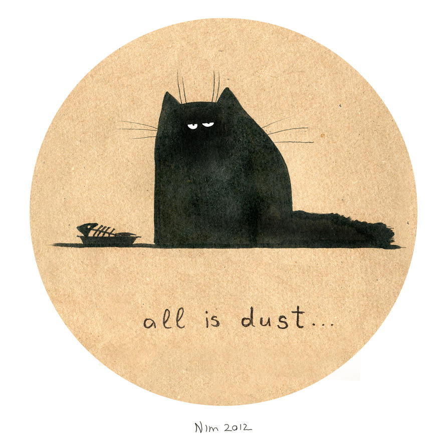 All is dust by Rheann