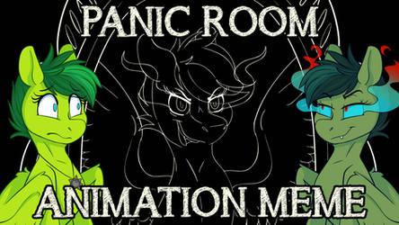 PANIC ROOM - Animation Meme Commission