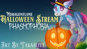 Halloween Stream - Phasmophobia - (OFFLINE)