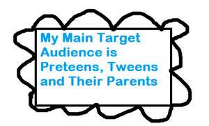 My Main Target Audience