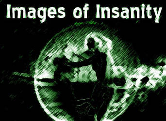 Images of Insanity by qubik