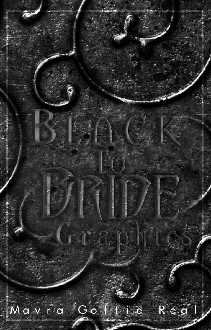 Black To Bride Graphics by OurMavra