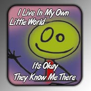 My own world - Button by Me2Smart4U