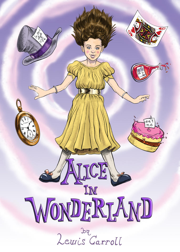 Alice In Wonderland Book Cover by RobertoBustosJr on ...