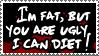 + Fat,Ugly + by Beauty-Sama