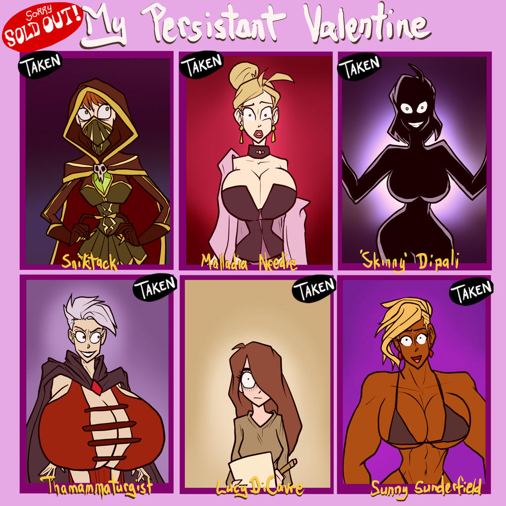 My Persistent Valentine = SOLD OUT by JonFreeman