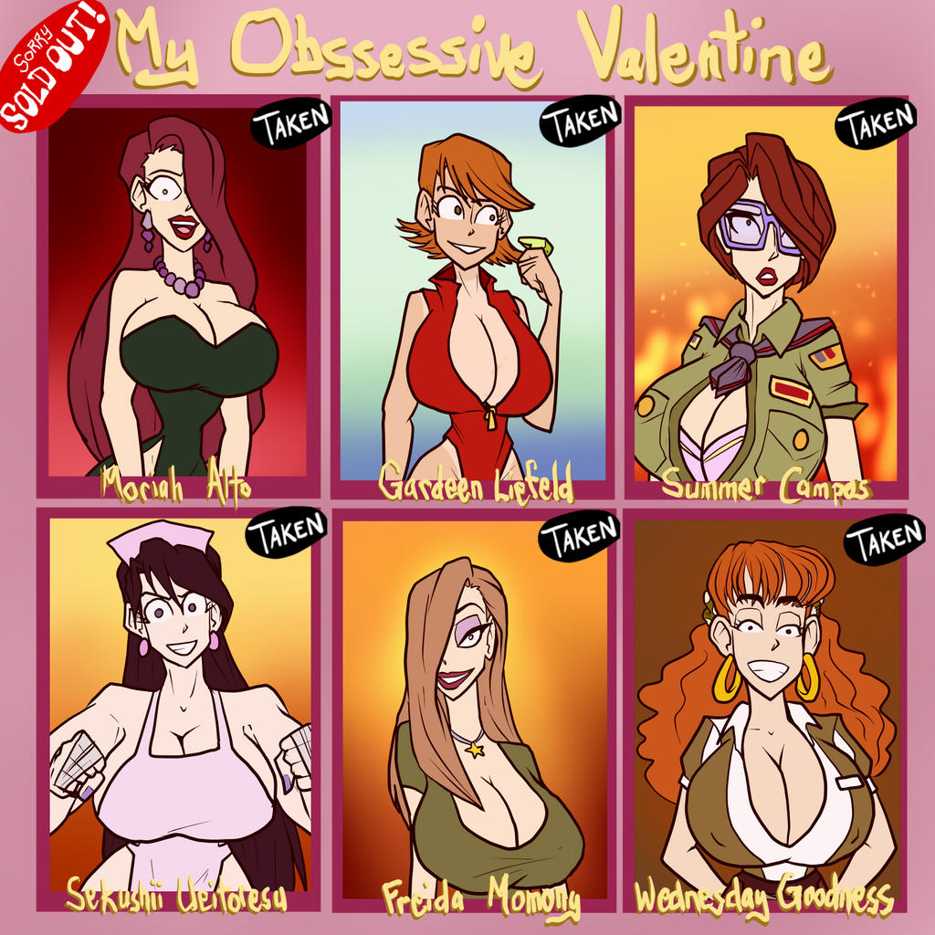 My Obsessive Valentine - SOLD OUT by JonFreeman