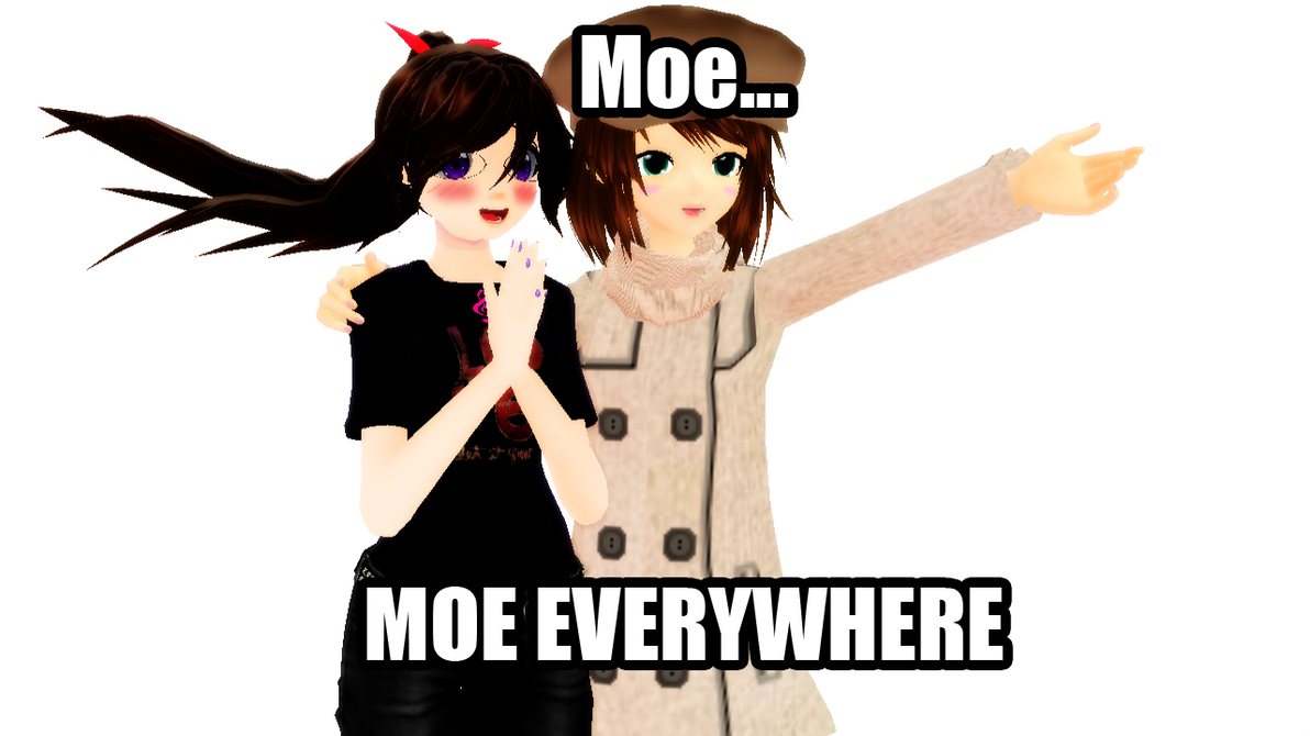 MOE, MOE EVERYWHERE!! by NadeshikoLove1